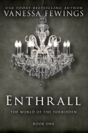 Enthrall, by USA Today Bestselling Author Vanessa Fewings