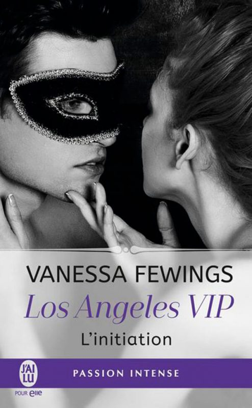 Los Angeles VIP: L'initiation