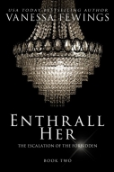 Enthrall Her, by USA Today Bestselling Author Vanessa Fewings