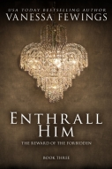 Enthrall Him, by USA Today Bestselling Author Vanessa Fewings