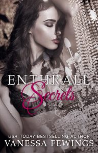 Enthrall Secrets by Vanessa Fewings