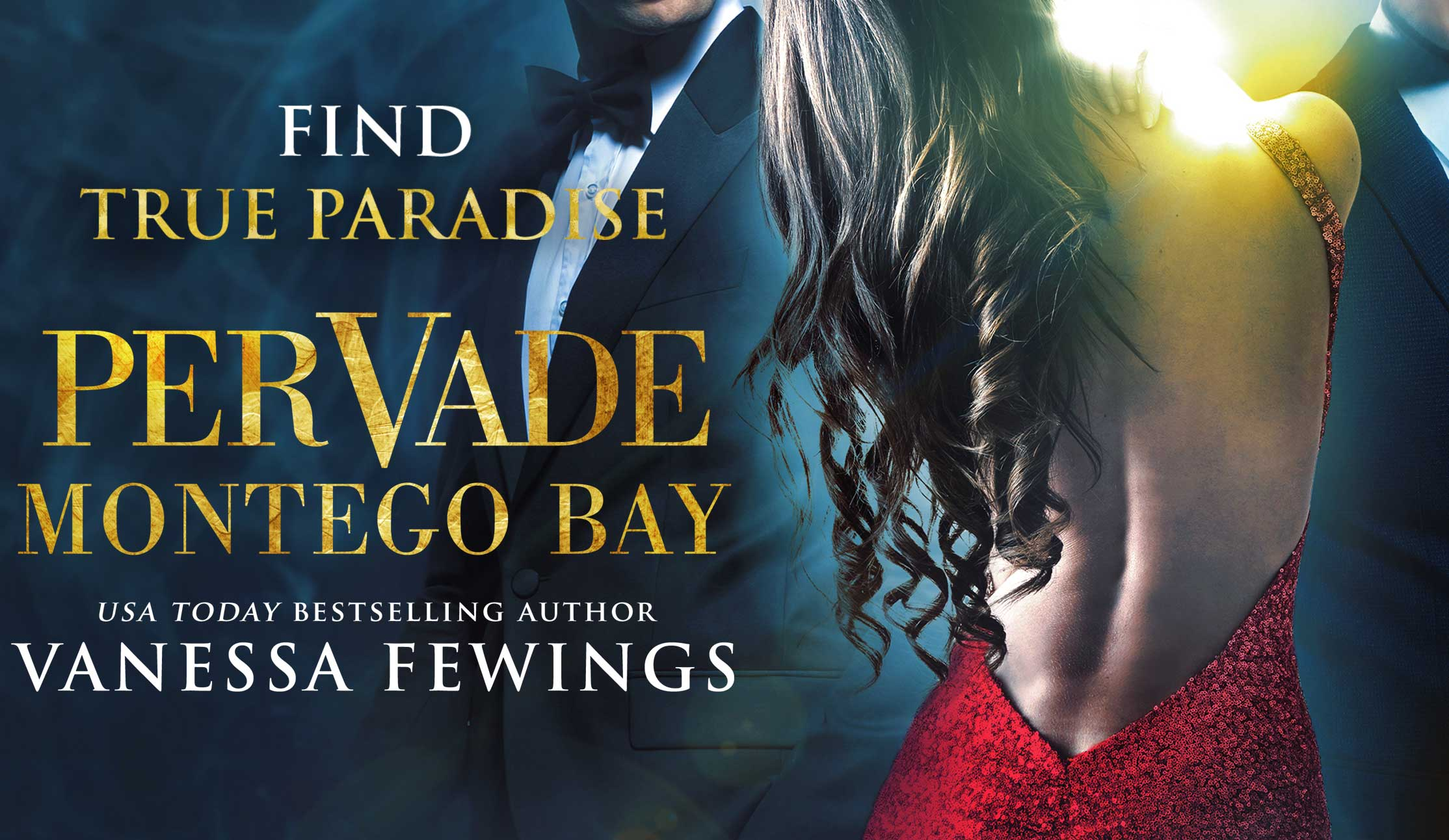 Pervade Montego Bay, Book Two in the Pervade Duet by Bestselling Romance Author Vanessa Fewings