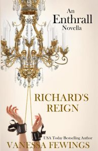 Richard's Reign by Vanessa Fewings
