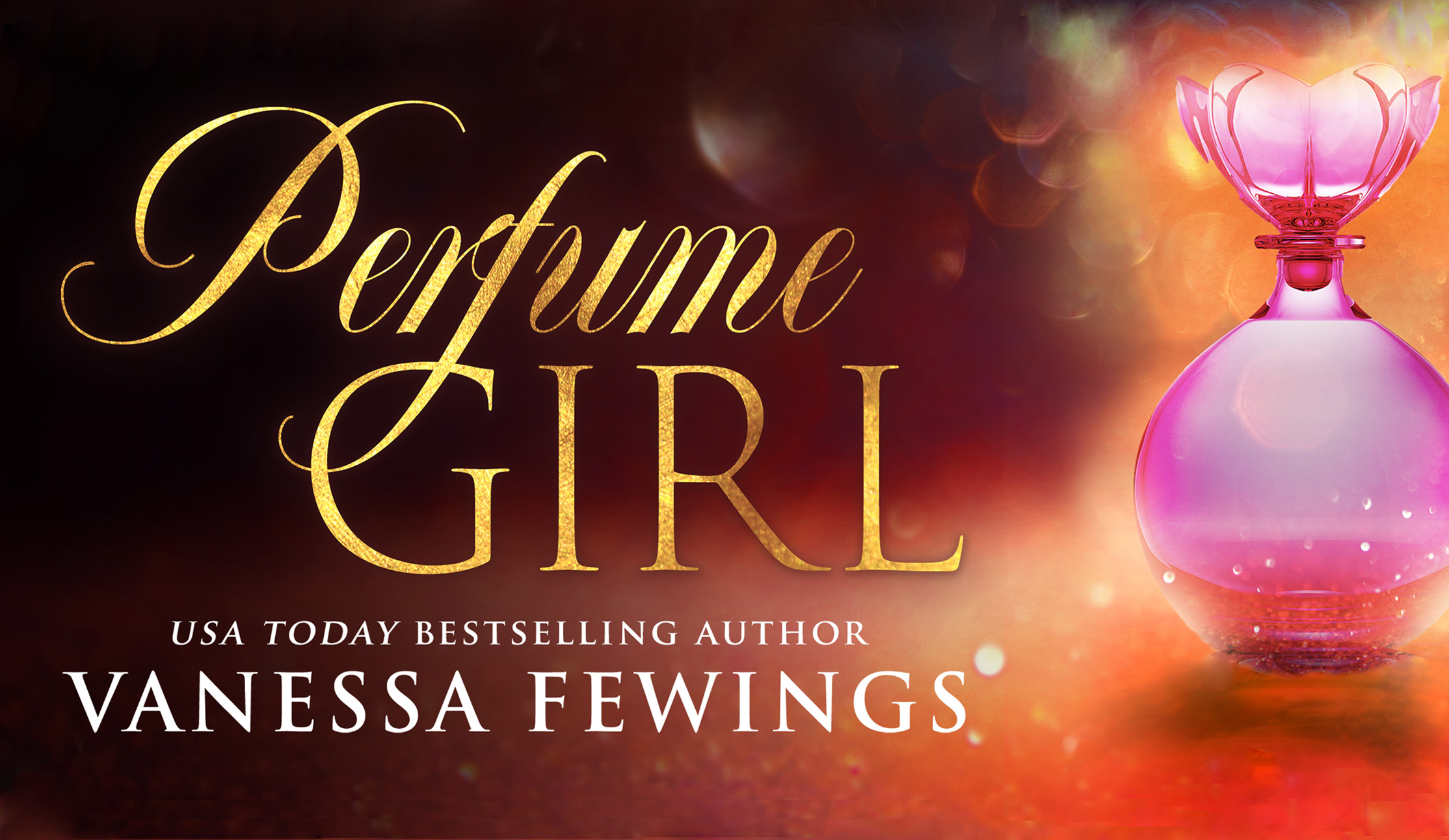 Perfume Girl by USA Today Bestselling Author Vanessa Fewings