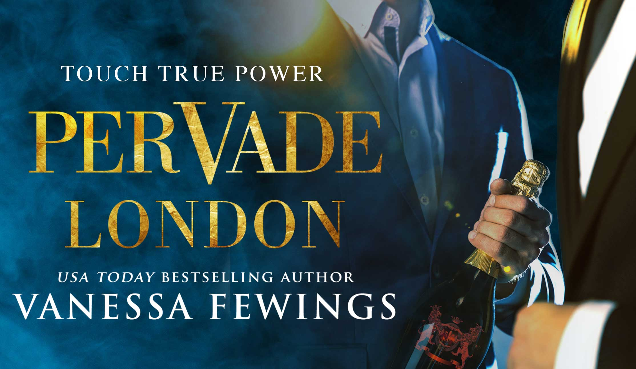 Pervade London - Book One in the New Pervade Duet by USA Today Bestselling author Vanessa Fewings