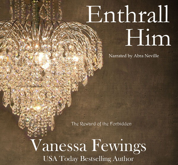 Enthrall Him (Audiobook)