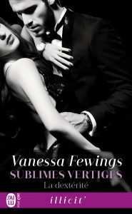 Vanessa Fewings Sublimes vertiges Tome 2 La dexterite