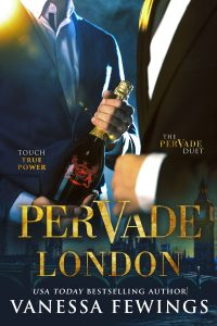Pervade London by Vanessa Fewings, book one in the new Pervade Duet