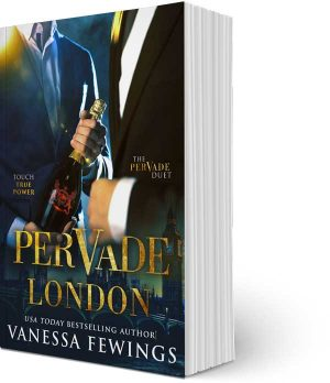 Pervade London - Book one in the Pervade Duet by USA Today Bestselling Author Vanessa Fewings